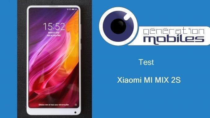 Test Du Xiaomi Mi Mix 2s Le Haut De Gamme A Petit Budget